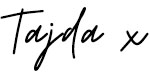 A handwritte signature of the name Tajda with a letter x at the end denotating a kiss.